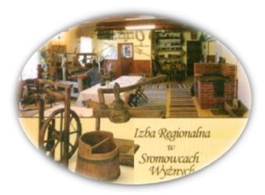 Izba Regionalna w Sromowcach